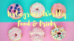 best instagram worthy food and drink in tokyo web