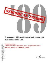 Szigorúan titkos 89-Müller Rolf, Takács Tibor-Könyv-LHarmattan ...