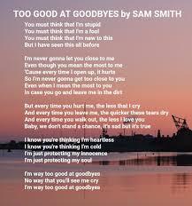 too good at goodbyes by sam smith goodbye lyrics cool lyrics