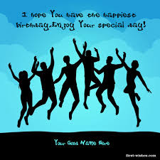 birthday quotes for friend happy birthday greeting first wishes