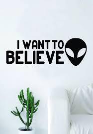 I Want To Believe Alien Wall Decal Sticker Vinyl Art Bedroom Living Ro Boop Decals