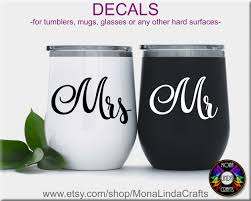 Mr Mrs Decal For Tumbler Or Any Hard Smooth Surface Such As Cups Mugs Tumblers Planners Mugs Tumbler Diy Wedding Gifts
