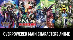 overpowered main characters anime