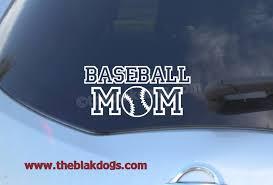 Baseball Mom Vinyl Sticker Car Decal Blakdogs Vinyl Designs
