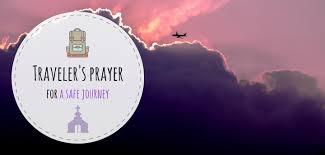 traveler s prayers for a safe journey