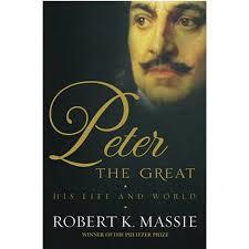 Peter the Great : His Life and World. Robert K. Massie - Walmart.com -  Walmart.com