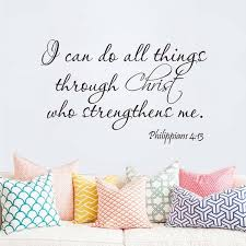 Philippians 4 13 I Can Do All Things Through Christ Bible Verse Vinyl Wall Decal Wish