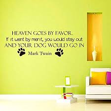 Amazon Com Vinyl Wall Decal Quotes About Dogs Heaven Goes Favor Mark Twain Quote Grooming Salon Pet Shop Home Decor Paw Vinyl Decor Sticker Br1796 Home Kitchen