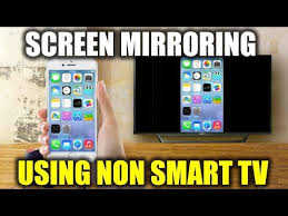 how to mirror phone on non smart tv