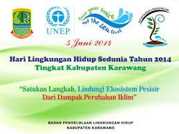 hari lingkungan hidup sedunia tingkat kabupaten karawang dlhk