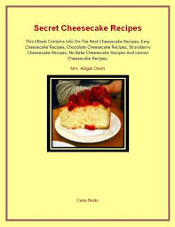 Worlds Best Cheesecake Recipes by Abigail Olson | NOOK Book (eBook) |  Barnes & Noble®