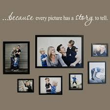 Shop All Decals Quotes And Definitions Wall Decals Because Every Picture Has A Story To Tell Wall Quote Decal
