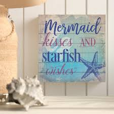 Highland Dunes Mermaid Kisses And Starfish Wishes Textual Art On Wood Reviews Wayfair