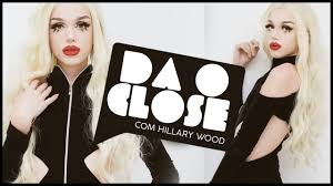DA O CLOSE: HILLARY WOOD (entrevista) #06 - YouTube
