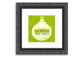 the time to relax lorenzo text quotes square print framed square