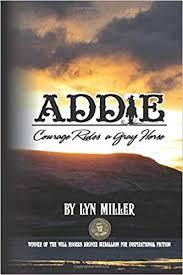Addie: Miller, Lyn: 9781546433538: Amazon.com: Books