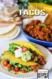ground turkey tacos easy family recipes