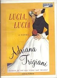 Lucia, Lucia: Amazon.co.uk: Trigiani, Adriana, Campbell, Cassandra:  9780736691536: Books