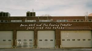 Aaron West and The Roaring Twenties - Just Sign the Papers (Visual) -  YouTube