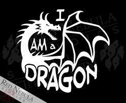 I Am A Dragon Vinyl Decal High Fantasy Window Decal Outdoor Etsy