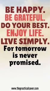 motivational quotes be happy be grateful do your best enjoy