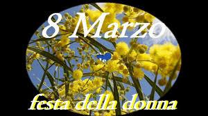 da condividere) BUONA FESTA DELLA DONNA 8 MARZO 2019 !!!VIDEO DI ...