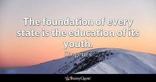 diogenes the foundation of every state is the education