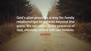 "quentin l cook quote ""god s plan provides a way for family"