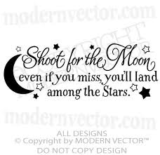 Shoot For The Moon Quote Vinyl Wall Decal Boy Girl Nursery Bedroom Lettering Moon Quotes Wall Quotes Decals Bedroom Quotes