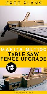 A Better Table Saw Fence For Makita Mlt100 Free Plans In 2020 Table Saw Fence Diy Table Saw Fence Table Saw