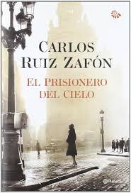 Pack El Prisionero del Cielo: Carlos Ruiz Zafon: 9788408007296 ...
