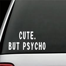 Psycho Inside Car Funny Bumper Sticker Drift Jdm Vinyl Decal Van Bike Laptop Archives Midweek Com