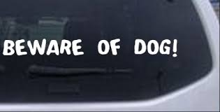 Beware Of Dog Decal Car Or Truck Window Decal Sticker Rad Dezigns