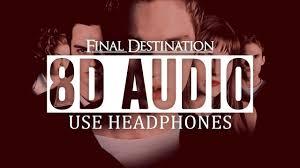8d audio final destination theme