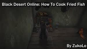 Black Desert Online: How To Cook Fried ...