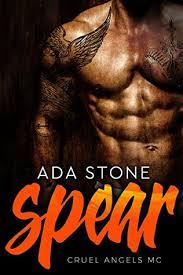 Spear: Cruel Angels MC by Ada Stone