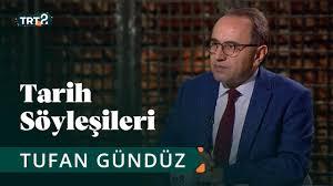 Tarih Söyleşileri | Prof. Dr. Tufan Gündüz