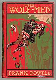 THE WOLF MEN: Amazon.co.uk: POWELL, FRANK: Books