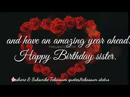 wishing you very special happy birthday sister birthday wishes