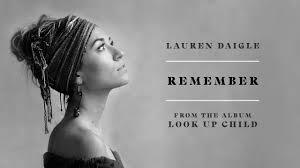 Remember - Lauren Daigle Testo della canzone