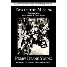 Two of the Missing: Remembering Sean Flynn and Dana Stone by Perry Deane  Young