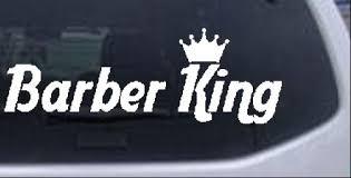 Barber King Car Or Truck Window Decal Sticker Rad Dezigns