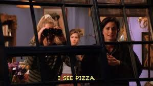 lol funny food quotes friends f r i e n d s pizza movie quotes