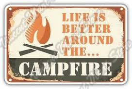 Life Is Better Around The Campfire Camping Car Bumper Vinyl Sticker Decal 5 X4 Ebay