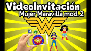 Video Invitacion Mujer Maravilla Youtube