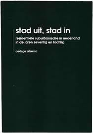 Afbeeldingsresultaat voor oedzge atzema urbanisatie suburbanisatie nederland kaart