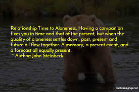 top quality time in relationship quotes sayings