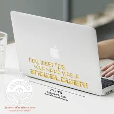 Hey Laser Lips Inspired Geeky Quote Wall Vinyl Decal Laptop Decal Macbook Decal Stairs Decal Decals Jessichu Creations