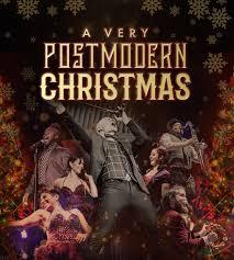 Postmodern Jukebox: A Very Postmodern Christmas   Waterville Creates!