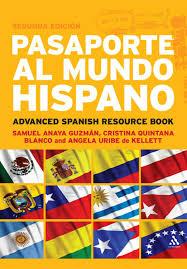 Pasaporte Al Mundo Hispano By Ana Laura Garcia Issuu